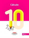 Cálculo 10. Cuadernos primaria.