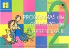Programas de refuerzo de aprendizaje 2. Nivel medio. Actividades para desarrollar mi rendimiento en cálculo numérico, vocabulario y comprensión lectora