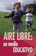 Aire libre: un medio educativo.