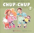 Chup-Chup 2. Leemos con Teresa, Pepe y Lola