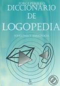 Diccionario de logopedia, foniatría y audiología