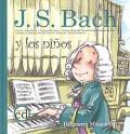 J.S.Bach y los niños (Libro con CD)