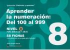 Colección estimular y aprender. Aprender la numeración: del 100 al 999. Nivel 8.