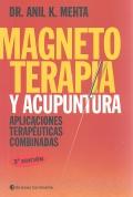Magnetoterapia y acupuntura. Aplicaciones terapéuticas combinadas.