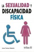 La sexualidad y discapacidad física