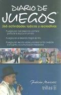 Diario de Juegos. 365 actividades ludicas y recreativas.