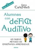 Alumnos con déficit auditivo. Un nuevo método de enseñanza-aprendizaje