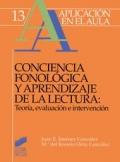Conciencia fonológica y aprendizaje de la lectura.Teoría, evaluación e intervención.