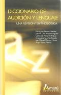 Diccionario de audición y lenguaje. Una revisión terminológica.