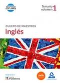 Inglés. Temario. Volumen 1 . Cuerpo de maestros.
