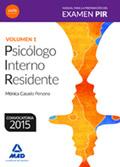 Manual para la preparación del Examen PIR (Psicólogo Interno Residente) Volumen 1