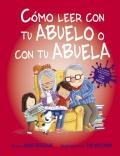 Cómo leer con tu abuelo o con tu abuela