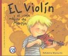 El violín y el viaje mágico de Martín (con CD)
