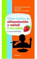 Cómo hablar de alimentación y salud a los niños.