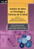 Análisis de datos en psicología y ciencias de la salud. volumen I: Exploración de datos y fundamentos probabilísticos.