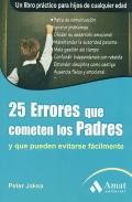 25 errores que comenten los padres y que se podrían evitarse facilmente