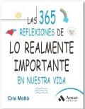Las 365 reflexiones de lo realmente importante en nuestra vida