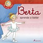 Berta aprende a bailar.