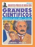 Sorpréndete con los Grandes Científicos. Biblioteca para niños y jóvenes