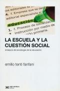 La escuela y la cuestión social. Ensayos de sociología de la educación.