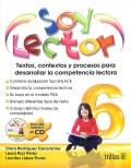 Soy lector 6. Textos, contextos y procesos para desarrollar la competencia lectora.