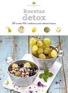 Recetas detox. 50 recetas 100 % deliciosas para eliminar tóxinas