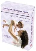 Educar con abrazos de amor Es disfrutar con tu bebé. de 0 a 18 meses