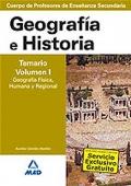 Geografía e Historia. Temario. Volumen I. Geografía Física, Humana y Regional. Cuerpo de Profesores de Enseñanza Secundaria.