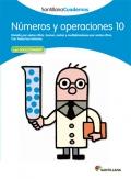 Números y operaciones 10. Santillana Cuadernos. 4º y 5º Primaria