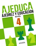 AJEDUCA. Ajedrez y educación. Educación Primaria. Nivel 4.