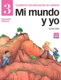 Mi mundo y yo, educación en valores 3, Educación Primaria, Cuaderno