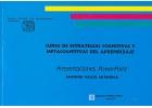 Curso de estrategias cognitivas y metacognitivas del aprendizaje. Presentaciones Powerpoint. (con CD)
