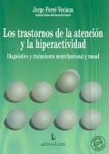 Los trastornos de la atención y la hiperactividad : diagnóstico y tratamiento neurofuncional y casual
