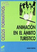 Animación en el ámbito turístico, ciclos formativos (fp grado superior, hostelería y turismo)
