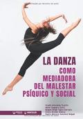 La danza como mediadora del malestar psíquico y social