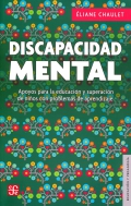 Discapacidad mental. Apoyos para la educación y superación de niños con problemas de aprendizaje