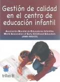 Gestión de calidad en el centro de educación infantil.