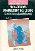 Educación del movimiento y del cuerpo en niños discapacitados físicamente