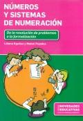 Números y sistemas de numeración. De la resolución de problemas a la formalización.