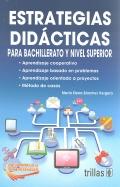 Estrategias didácticas para bachillerato y nivel superior.