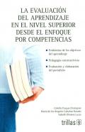 La evaluación del aprendizaje en el nivel superior desde el enfoque por competencias