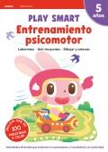 Play Smart. Entrenamiento psicomotor. (5 años)