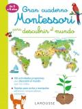 Gran cuaderno Montessori para descubrir el mundo de 3 a 6 años