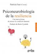 Psiconeurobiología de la resiliencia. Una nueva forma de pensar la condición humana