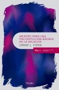 Apuntes para una psicopatología basada en la relación Vol. 1. Psicopatología general
