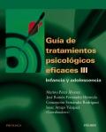 Guía de tratamientos psicológicos eficaces III. Infancia y adolescencia.