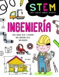 Ingeniería. Temas curiosos, retos y actividades para convertirse en un gran ingeniero.