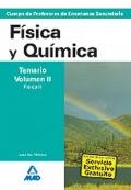 Física y Química. Temario. Volumen II. Física II. Cuerpo de Profesores de Enseñanza Secundaria.