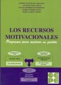 Los Recursos Motivacionales. Programa para mejorar su gestión.