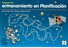 Programa de entrenamiento en planificación. Especialmente indicado para niños impulsivos o con déficit de atención con hiperactividad (TDAH)